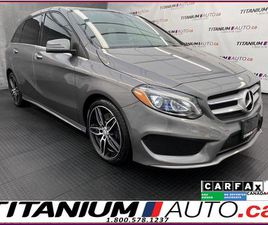 USED 2017 MERCEDES-BENZ B-CLASS AMG PKG+4MATIC+PANO ROOF+GPS+CAMERA+APPLE PLAY+BSM