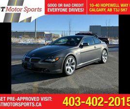 2004 BMW 6 SERIES 645 CI I$0 DOWN-EVERYONE APPROVED | CARS & TRUCKS | CALGARY | KIJIJI