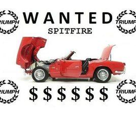 TRIUMPH SPITFIRE WANTED   CLASSIC CARS   LAVAL / NORTH SHORE   KIJIJI